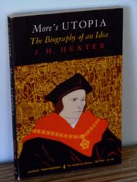 More's Utopia: The Biography of an Idea