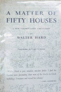 A Matter of Fifty Houses:  A New Vermontiana Collection