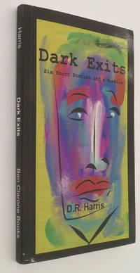 image of Dark Exits: Six Short Stories and a Novella