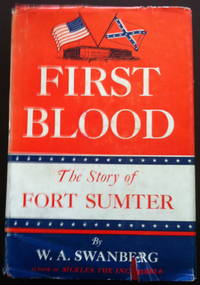 image of First Blood: The Story of Fort Sumter