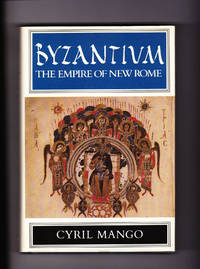 image of Byzantium. The Empire of New Rome