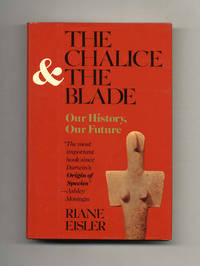 image of The Chalice and the Blade  - 1st Edition/1st Printing