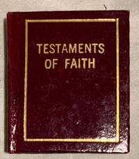 Testaments of Faith, Issued in the Bicentennial Year, 1776-1976