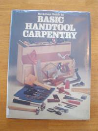 Beekman Guide to Basic Handtool Carpentry