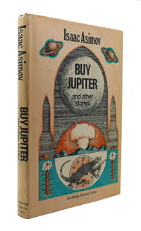 BUY JUPITER, AND OTHER STORIES by Isaac Asimov - Hardcover - Book Club Edition - 1975 - from Rare Book Cellar and Biblio.com