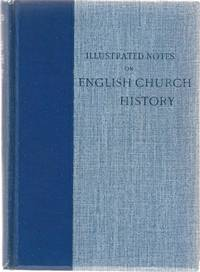 Illustrated Notes on Church History. Complete - 2 Vols in 1.