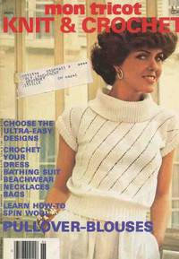 MON TRICOT KNIT & CROCHET : PULLOVER-BLOUSES, June/July 1978 (MD-55)