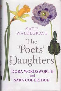 image of The poets' daughters. Dora Wordsworth and Sara Coleridge