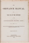 View Image 2 of 4 for THE ORDNANCE MANUAL FOR THE USE OF THE OFFICERS OF THE CONFEDERATE STATES ARMY Inventory #WRCAM55470