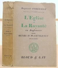 L' Eglise Et La Royauté En Angleteer Sous Henri II Plantagenet ( 1154 - 1189 )