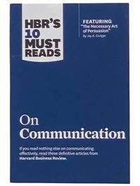 On Communication (HBR's 10 Must Reads)