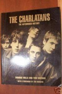 THE CHARLATANS The Authorised History