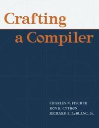 Crafting a Compiler