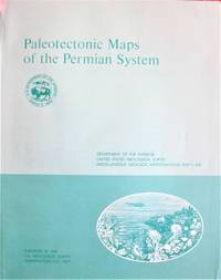 Paleotectonic Maps of the Permian System. Geological Survey. Miscellaneous Geologic Investigations.