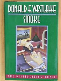 SMOKE: The Disappearing Novel by  Donald E Westlake - Hardcover - Signed - 1995 - from Joe Staats, Bookseller and Biblio.com