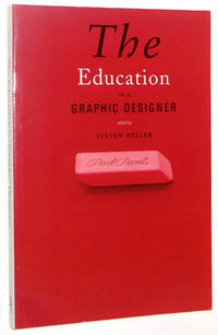 The Education of a Graphic Designer by  Steven; James Victore Heller - Paperback - 1998 - from A&D Books and Biblio.co.uk