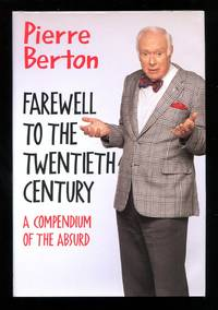 image of Farewell to the Twentieth Century: A Compedium to the Absurd