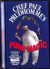 CHEF PAUL PRUDHOMME'S PURE MAGIC (SIGNED)