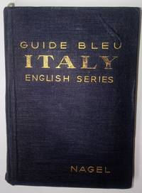 ITALY IN ONE VOLUME. LES GUIDES BLEU