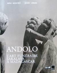 Andolo. L'art funéraire Sakalava à Madagascar