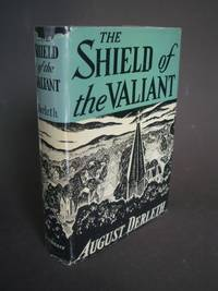 The Shield of the Valiant by  August Derleth - Hardcover - Later Printing - 1945 - from Bookworks and Biblio.com