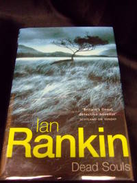Dead Souls by  Ian Rankin - Signed First Edition - 1999 - from Seattle Mystery Bookshop and Biblio.com