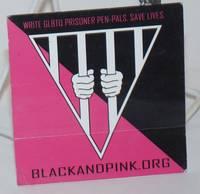 Write GLBTQ Prisoner Pen-pals. Save Lives [sticker]