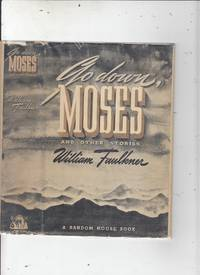 image of Go Down Moses (first edition, first issue binding in first issue dust jacket)