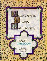 image of The Illuminated Beading Manuscripts: Book II -- The Loom