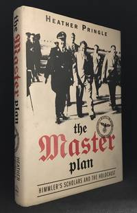 The Master Plan; Himmler's Scholars and the Holocaust