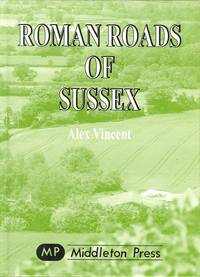 Roman Roads of Sussex.