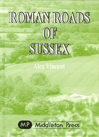 Roman Roads of Sussex.