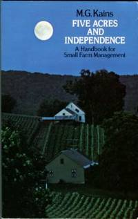 image of Five Acres And Independence: A Handbook For Small Farm Management