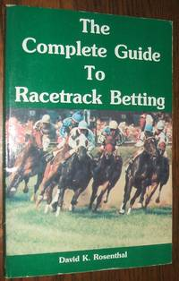 image of The Complete Guide to Racetrack Betting