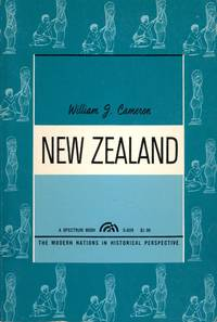NEW ZEALAND : The Modern Nations in Historical Perspective Series