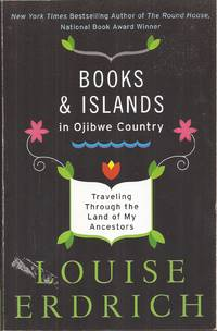 image of Books and Islands in Ojibwe Country: Traveling Through the Land of My Ancestors (signed)