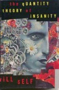 Quantity Theory of Insanity, The