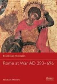 Rome at War AD 293-696