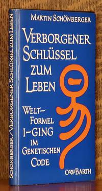 image of VERBORGENER SCHLUSSEL ZUM LEBEN - WELT-FORMEL I-GING IM GENETISCHEN CODE