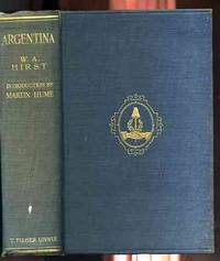 ARGENTINA With a Map and 64 Illustrations
