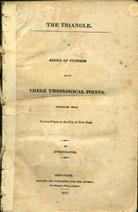 New York: Printed and published for the author. Van Winkle & Wiley, Printers, 1816. First edition. P...