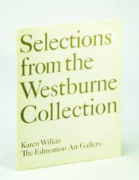 Selections from the Westburne Collection