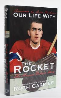 image of Our Life With the Rocket: The Maurice Richard Story