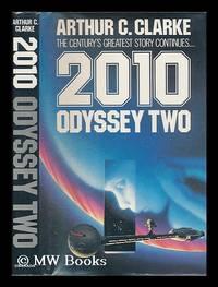2010 Odyssey Two / Arthur C. Clarke