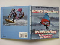 image of Heavy weather windsurfing on funboards and sinkers