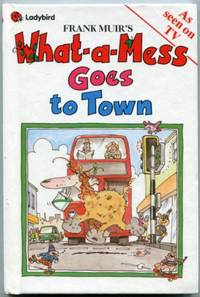 What-a-Mess Goes to Town   (Ladybird Books Series 908)