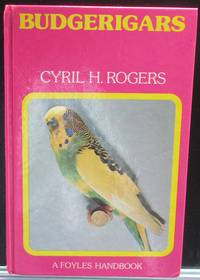 Budgerigars (Foyles Handbook)