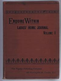 Enquire Within, Ladies' Home Journal, Vol. I, October 11th 1890 to April 4th 1891, inclusive