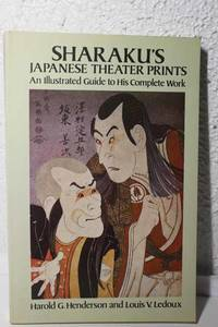 Sharaku's Japanese Theater Prints