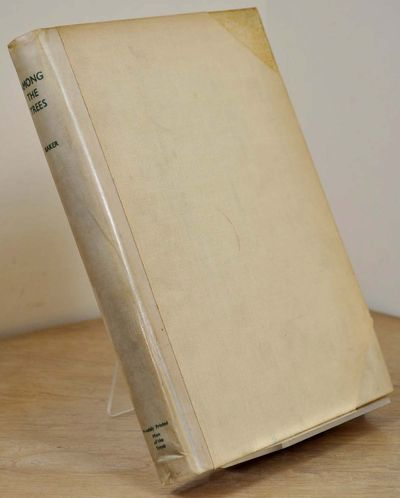 London: Privately printed by the Men of the Trees, 1935. Book. Very good+ condition. Hardcover. Sign...